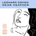 leonardcohendearheather